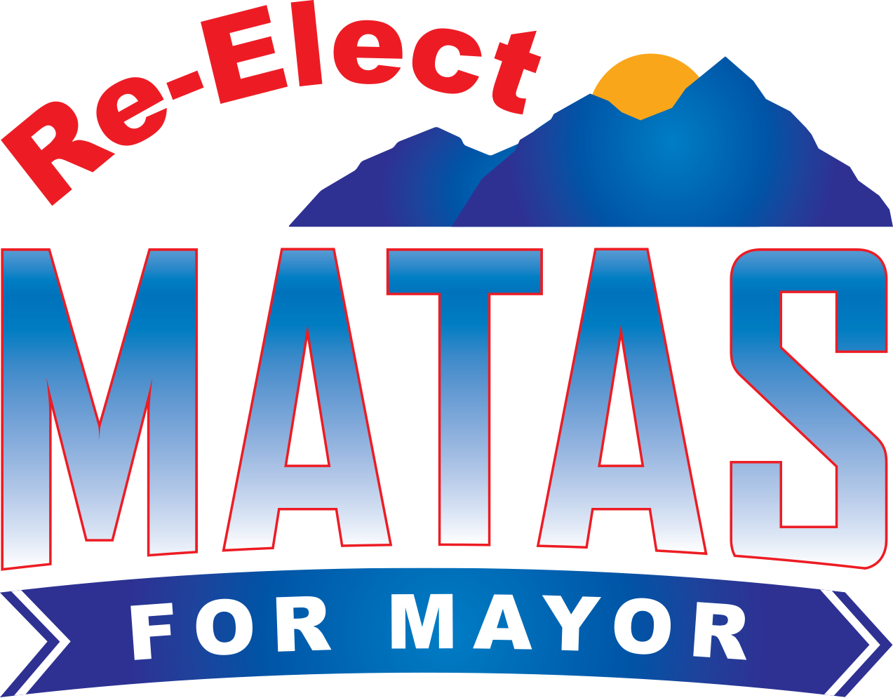 Re-Elect Matas for Mayor - Realistic Vision with Real Results